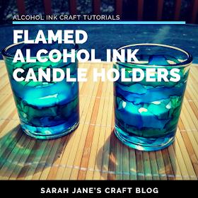 ***Sarah Jane's Craft Blog: Flamed Alcohol Ink Candle Holders #alcoholinkcrafts