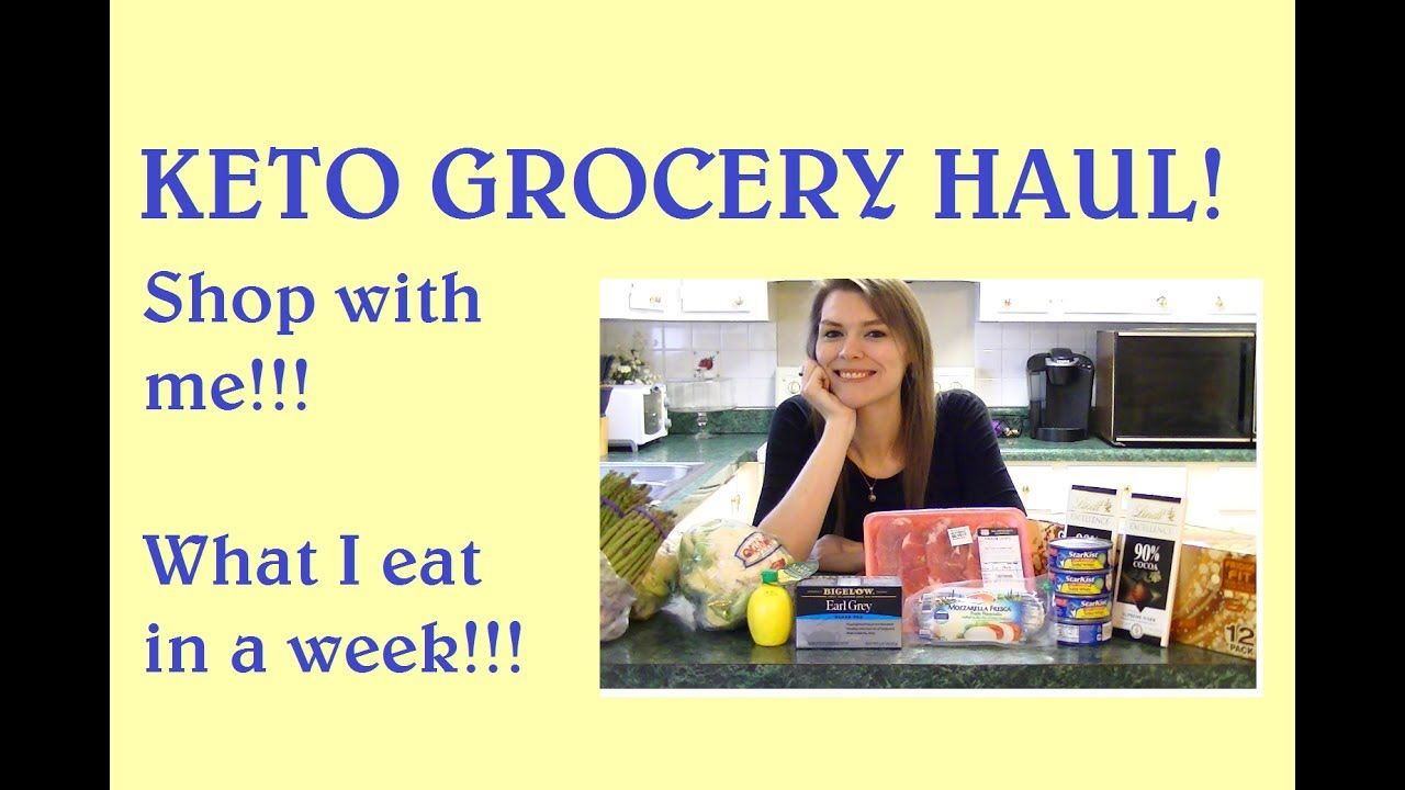 Come Shop with Me - Keto/Low Carb Haul! What I Eat in a ...