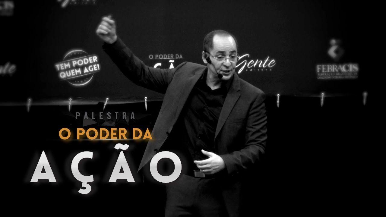 Palestra Paulo Vieira O Poder Da Ação 2015 Existe Uma