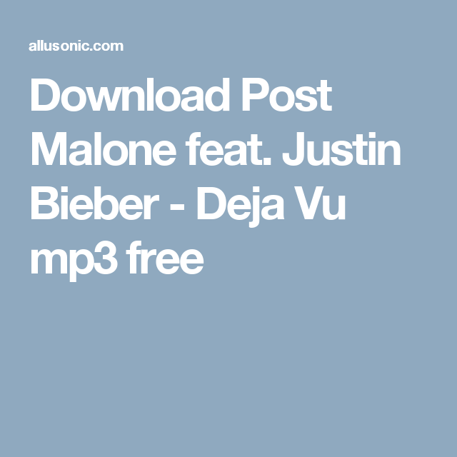deja vu post malone mp3 download