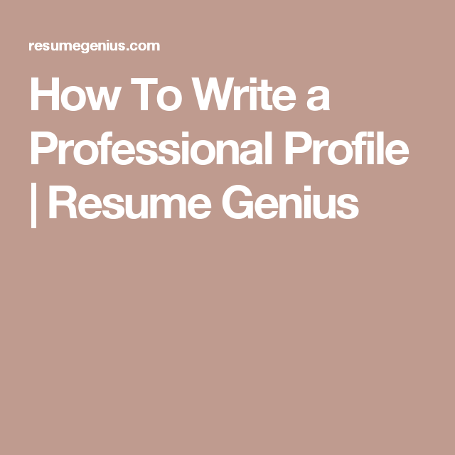Professional Profile Resume Examples How To Write A Professional Profile  Resume Genius  Job Hunting .