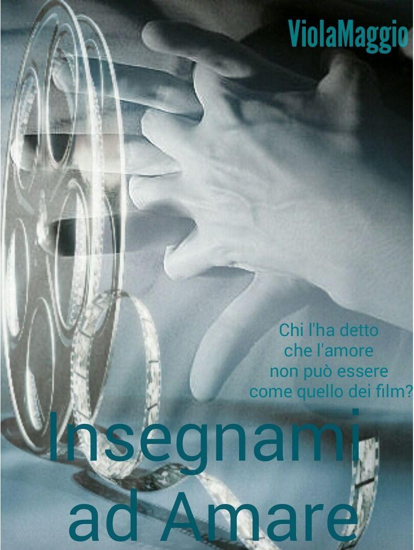 Insegnami ad amare eBook: Viola Maggio: Amazon.it: Libri