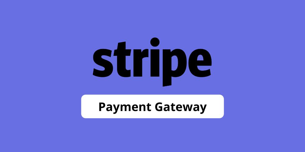 Stripe Payment Gateway Integration Payment Gateway Payment Gateway