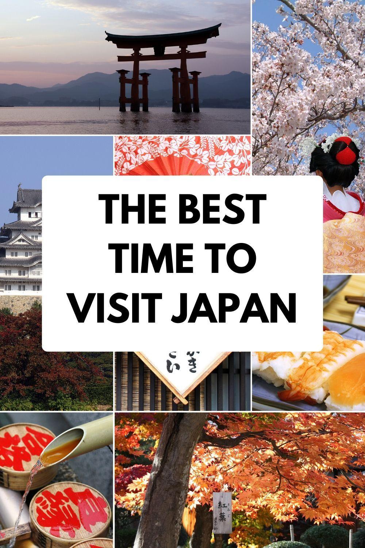 The Best Times To Visit Japan Visit Japan Japan Travel Japan