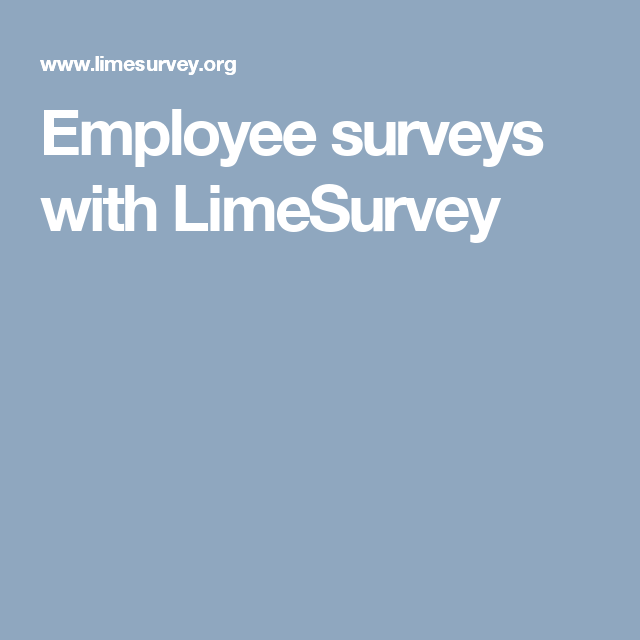 Employee Surveys With Limesurvey  Limesurvey Possibilities And
