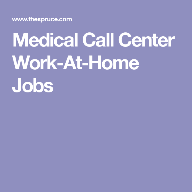 Medical Call Center Jobs You Can Do From Home  Medical And Csr