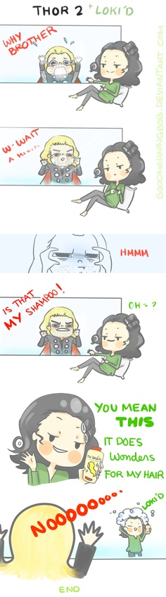 Loki and Thor. wonders for my hair. Is it just me that loves the fact that loki has curlers in his hair.