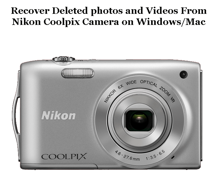 Recover Deleted Photos And Videos From Nikon Coolpix Camera On