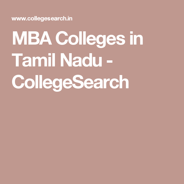 MBA Colleges in Tamil Nadu - CollegeSearch