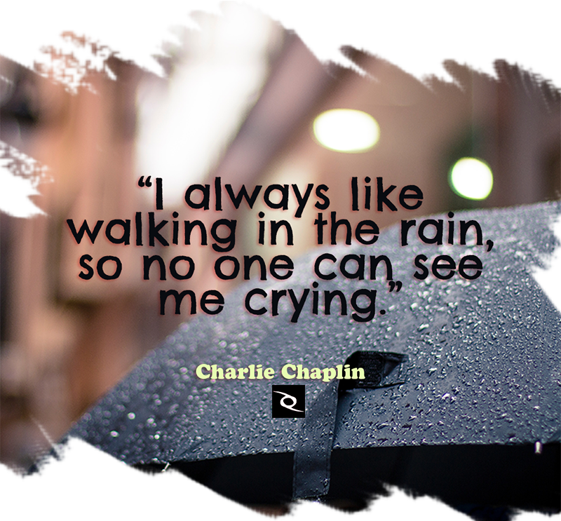 I Love Walking In The Rain Because No One Can See Me Crying Rowan Atkinson Love Cry Walking In The Rain Cloudy Days Quotes Rainy Day Quotes