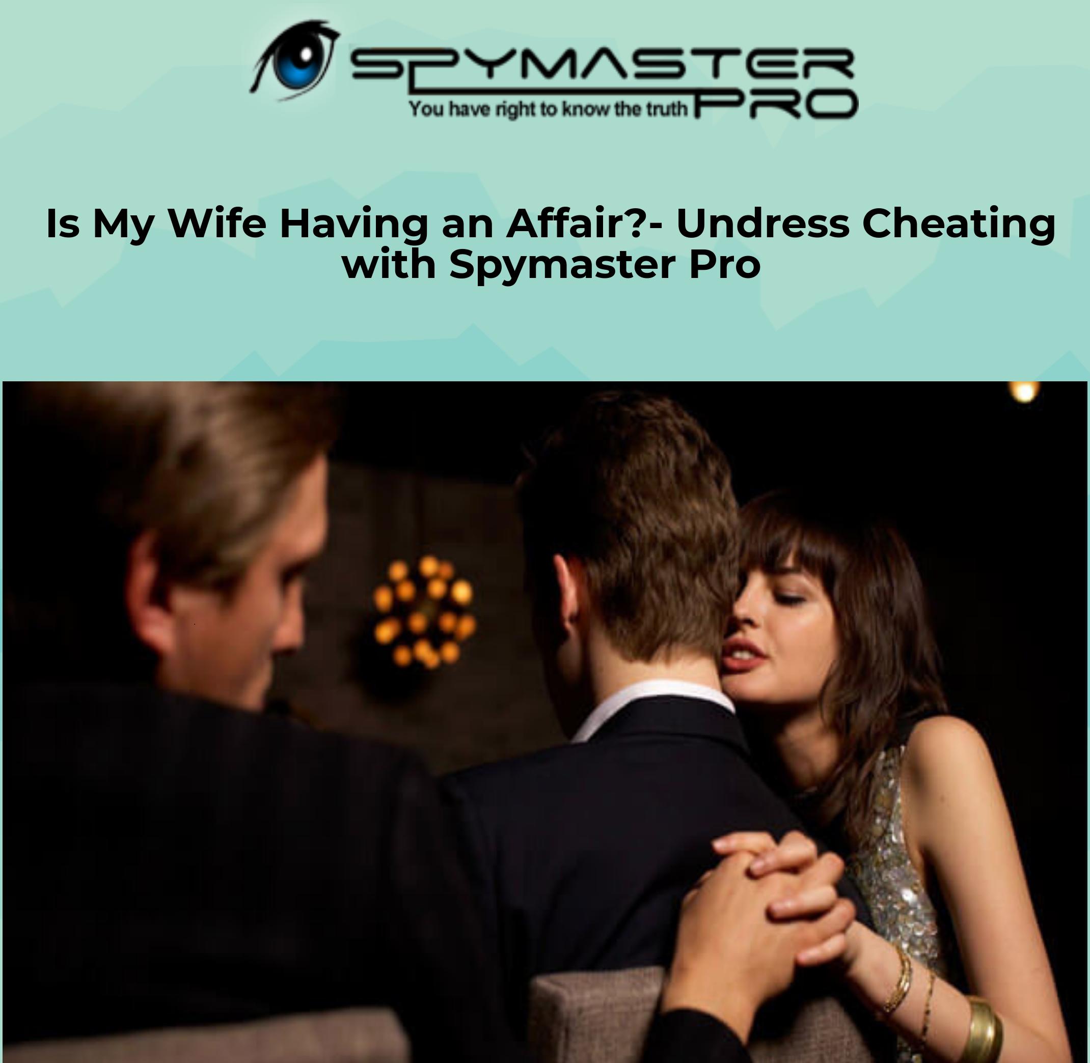 catch a wife having affair