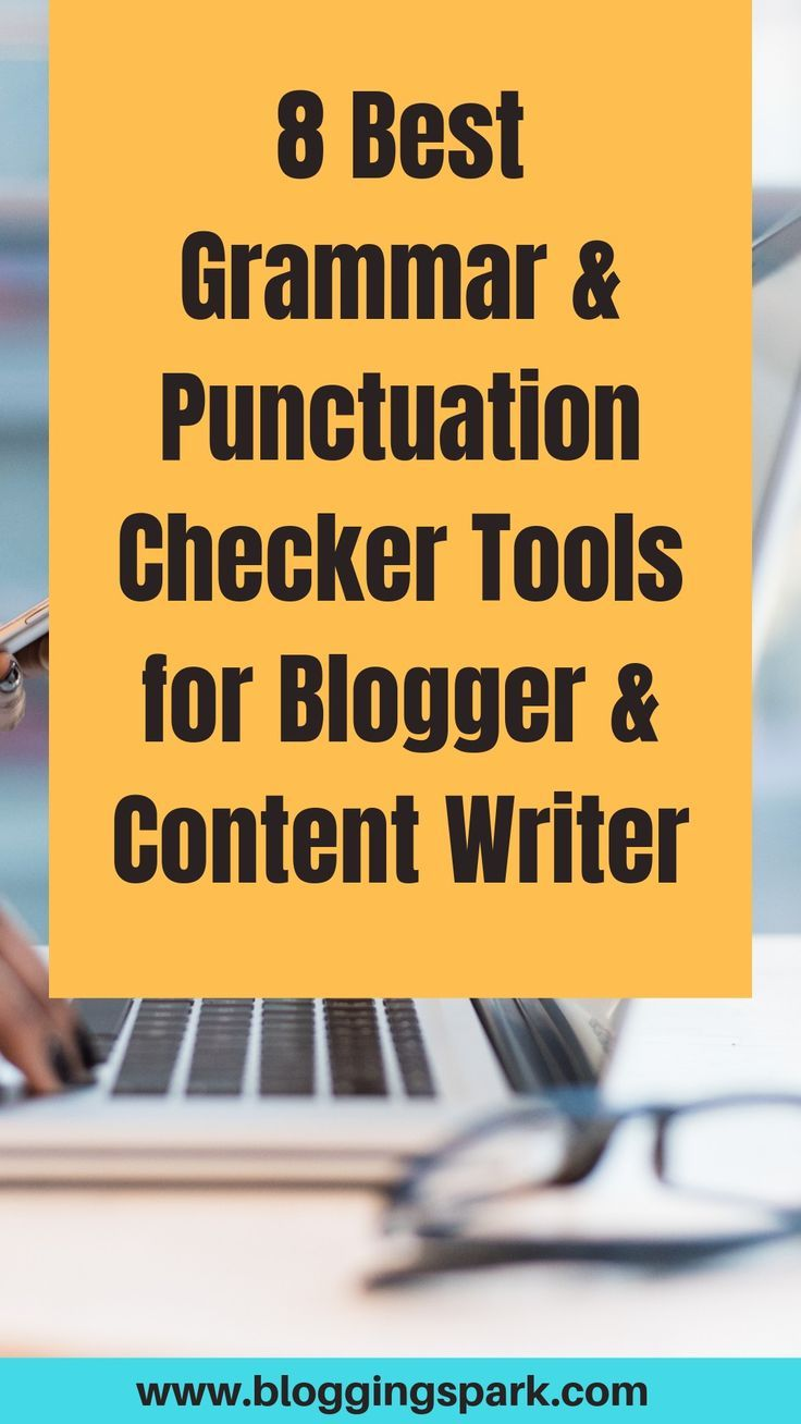 15 Best Grammar and Punctuation Checker Tools in 2020 in