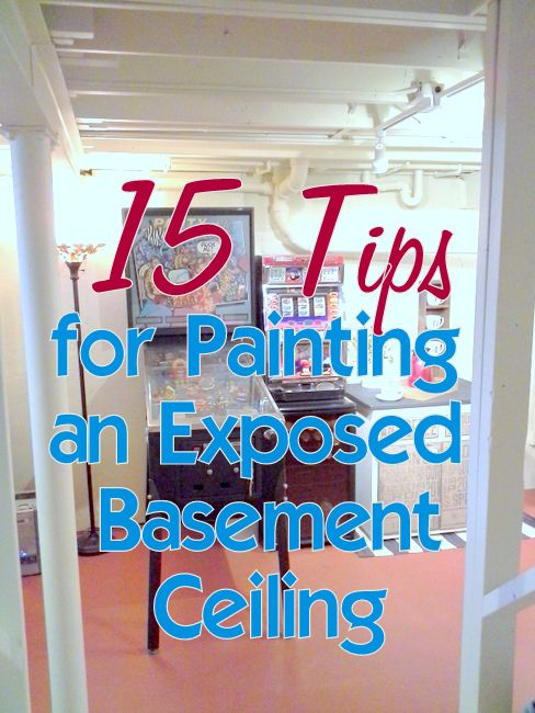 15 Tips Painting Exposed Basement Ceiling Basement Ideas
