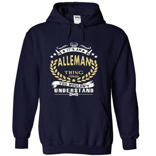 Its an ALLEMAN Thing You Wouldnt Understand - T Shirt,  - #gifts for boyfriend #house warming gift. TAKE IT => https://www.sunfrog.com/Names/Its-an-ALLEMAN-Thing-You-Wouldnt-Understand--T-Shirt-Hoodie-Hoodies-YearName-Birthday-7634-NavyBlue-33829826-Hoodie.html?68278