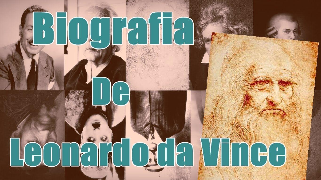 Biografia Resumida Leonardo Da Vinci Leonardo Da Vinci