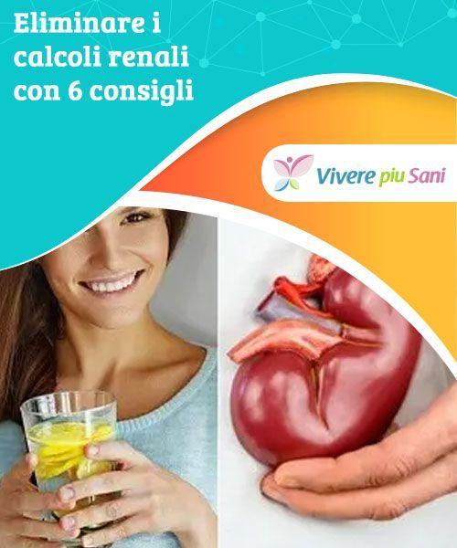 dieta per bruciare calcoli renali
