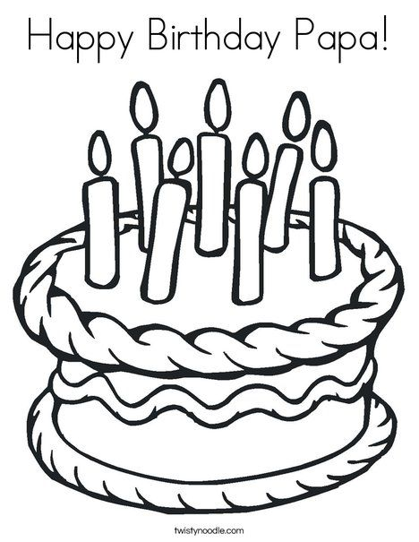 Happy Birthday Papa Coloring Page Twisty Noodle Coloring Pages
