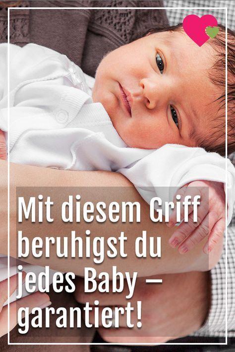 Mit Nur Einem Griff Beruhigst Du Jedes Baby Garantiert Baby Beruhigst Du Einem Families Garantiert Griff Jede Baby Beruhigen Neugeborene Beruhigen