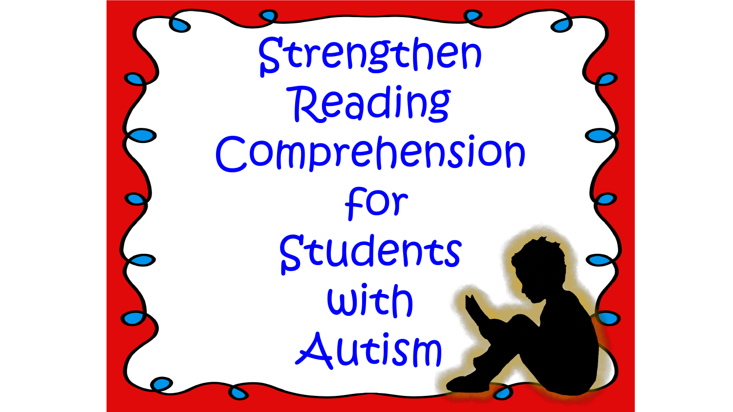 Strengthening Reading Comprehension For Students With