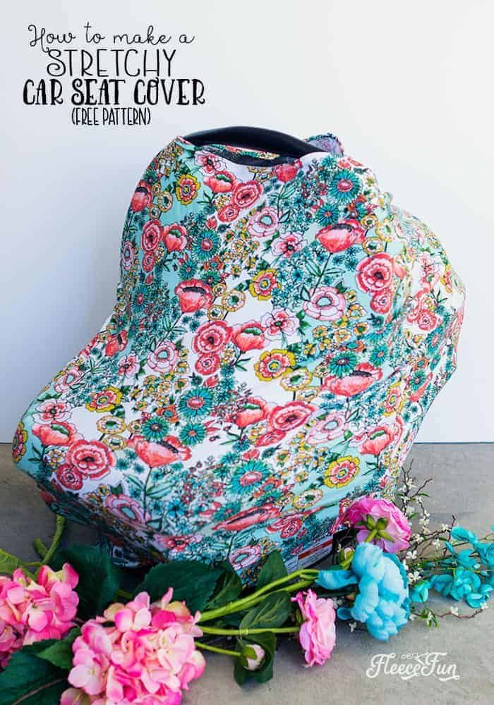 Stretchy Baby Car Seat Cover Pattern (Free) ♥ Fleece Fun