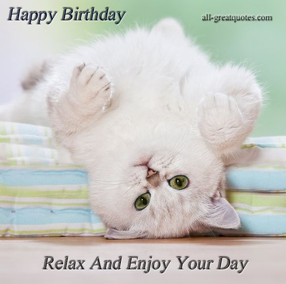 Happy Birthday - Relax And Enjoy Your Day