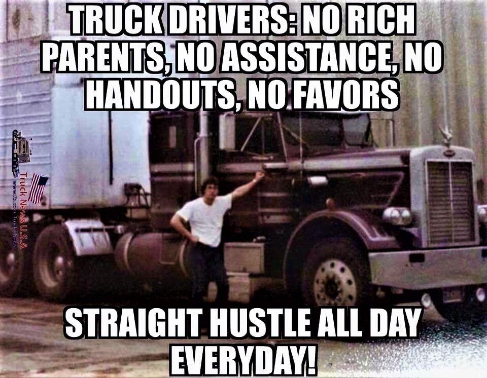 Millions Of Semi Trucks Truck Quotes Trucker Quotes Trucker Humor