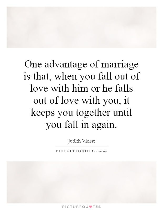 Advantages Of Marriage Marriage Quotes Positive Marriage Quotes Positive Quotes About Love
