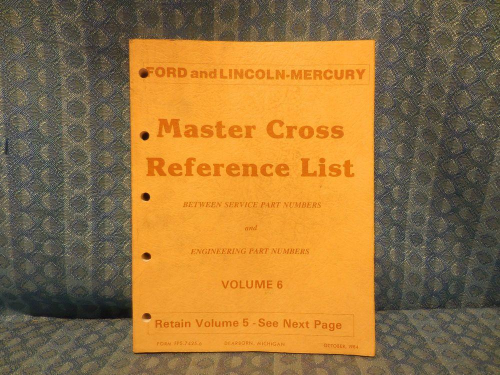 1980 1985 Ford Lincoln Mercury Truck Master Cross Reference List Manual Mustang Lincoln Mercury Ford Lincoln Mercury Ford