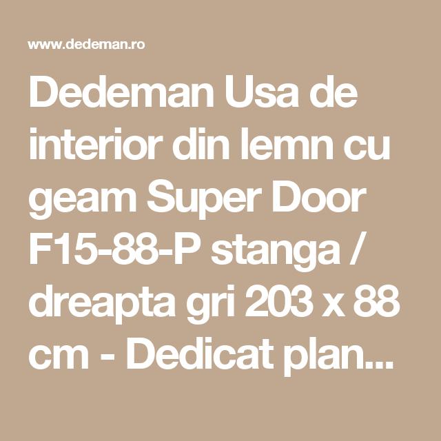 Dedeman Usa De Interior Din Lemn Cu Geam Super Door F15 88 P Stanga