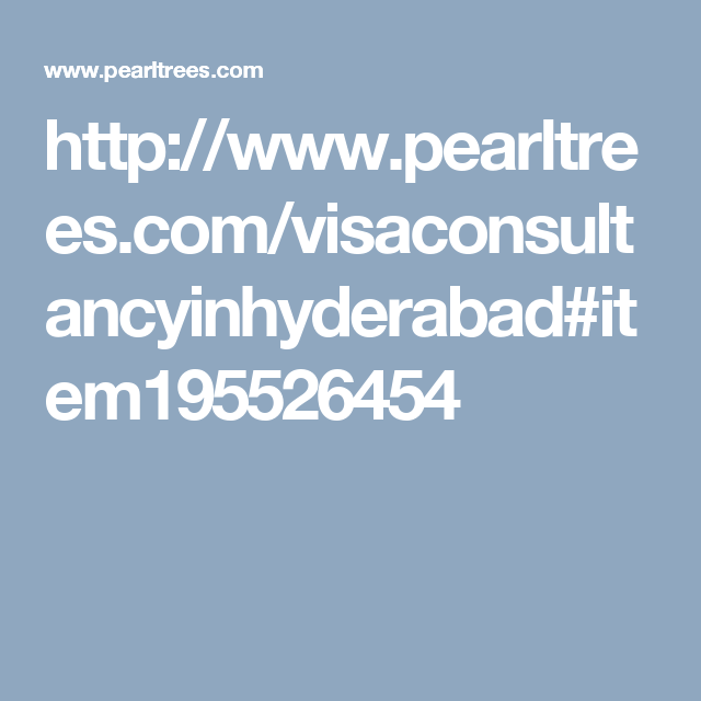 http://www.pearltrees.com/visaconsultancyinhyderabad#item195526454