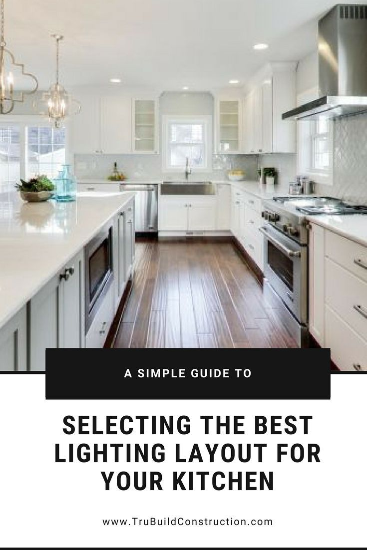 A simple guide to selecting the best lighting layout for your