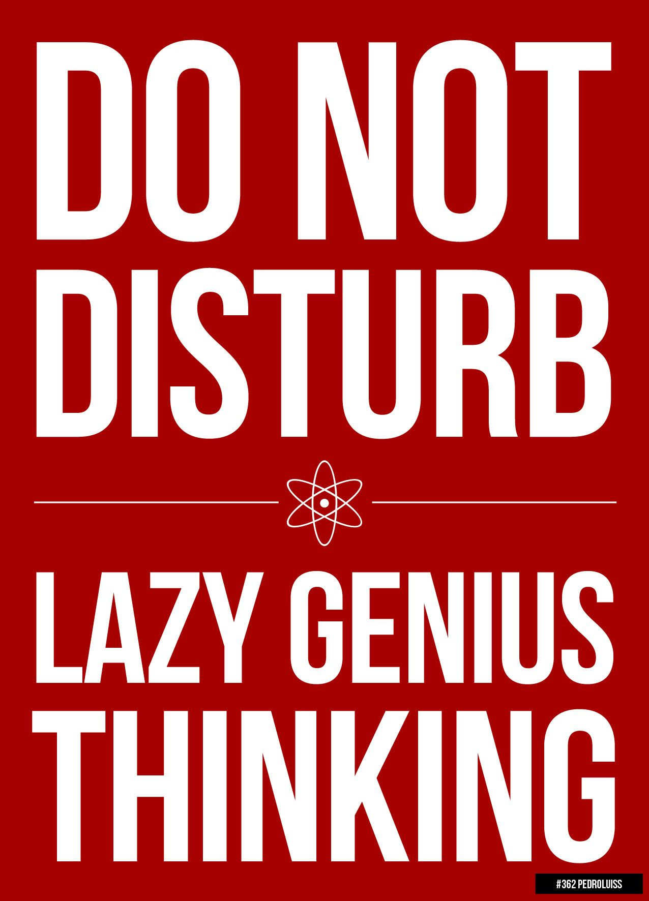 Image result for do not disturb my laziness