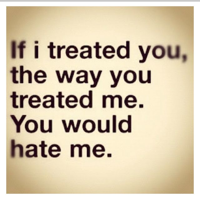 Treat Others The Way You Want To Be Treated To Get Respect You Must