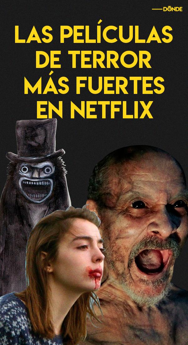 Las Mejores Peliculas De Terror Disponibles En Netflix Pelis