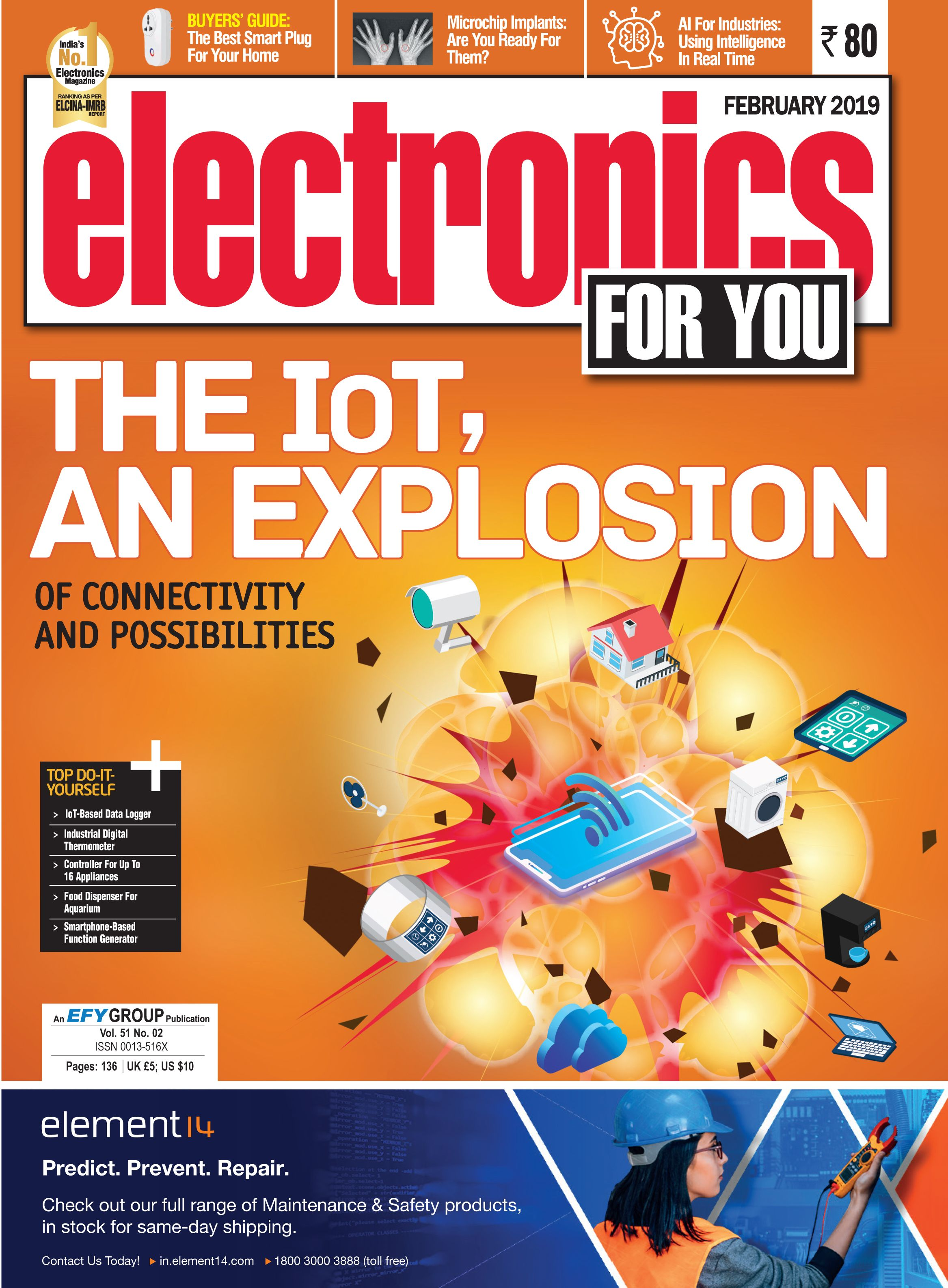 The IoT is a lot bigger   than you think! EFY February Issue
