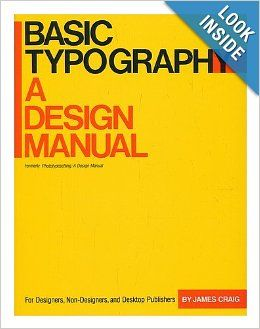 Basic Typography A Design Manual James Craig Typography Basic Design