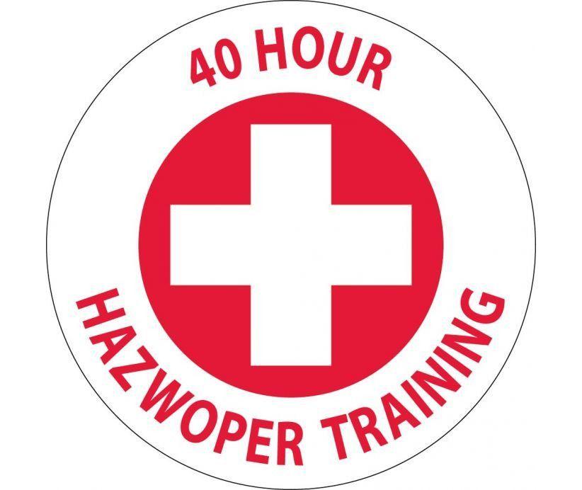 "40 HOUR HAZWOPER TRAINING, GRAPHIC, 2"" DIA. PS Vinyl, 25/PK"