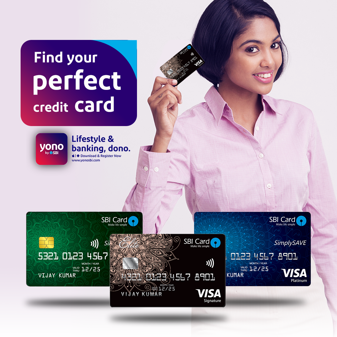 Apply For The Most Suitable Credit Card Out Of The Wide Variety Of 16 Sbi Credit Cards Available On Yonobysbi Download Yonosb Credit Card How To Apply Cards