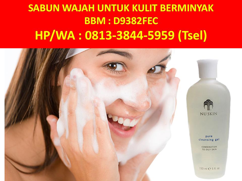 Sabun Cuci Muka Untuk Wajah Berminyak Dan Berjerawat