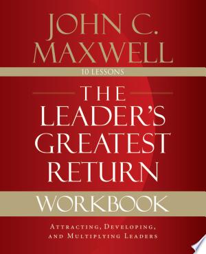 Download The Leader S Greatest Return Workbook Pdf Free Business And Economics Workbook Economics Books