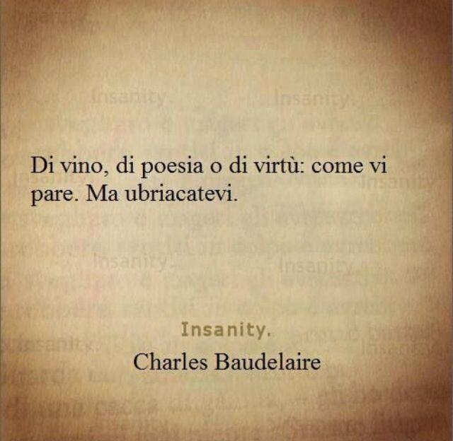 Charles Baudelaire Con Immagini Citazioni Citazioni Sagge