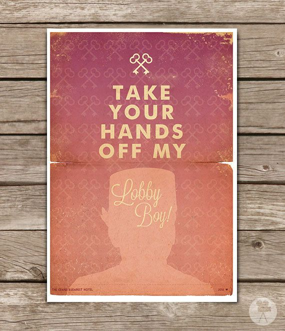 Grand Budapest Hotel Quotes Poster  Rosewater  Pinterest  Lobby Boy Grand Budapest Hotel And .