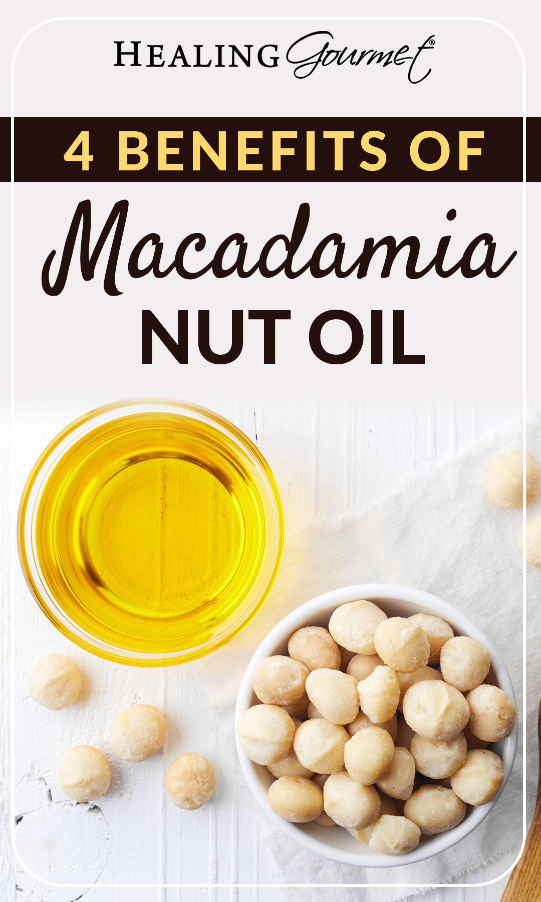 The Health Benefits Of Macadamia Nut Oil Macadamia Nut Oil Health And Nutrition Macadamia Nuts