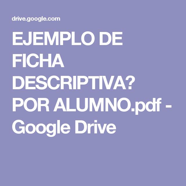 EJEMPLO DE FICHA DESCRIPTIVA️ POR ALUMNO.pdf - Google Drive ...