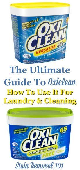 The Ultimate Guide To Oxiclean Reviews Uses Oxiclean Cleaning Hacks Clean Laundry