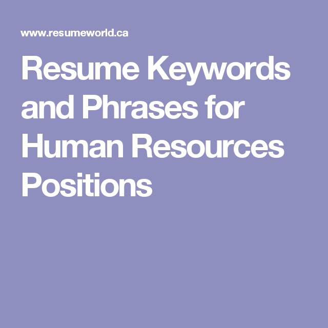 Keywords In Resume Impressive Resume Keywords And Phrases For Human Resources Positions  Human .