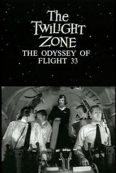 The Odyssey Of Flight 33 Twilight Zone Twilight Zone Episodes Zone Tv