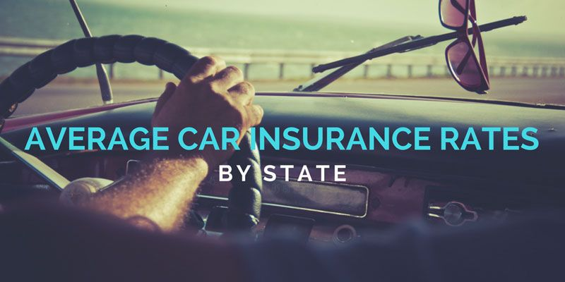 Average Car Insurance Rates By State Highest Lowest Cost States