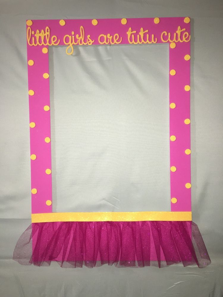Tutu Photo Booth Frame to Take Pictures Birthday Baby Shower Frame ...