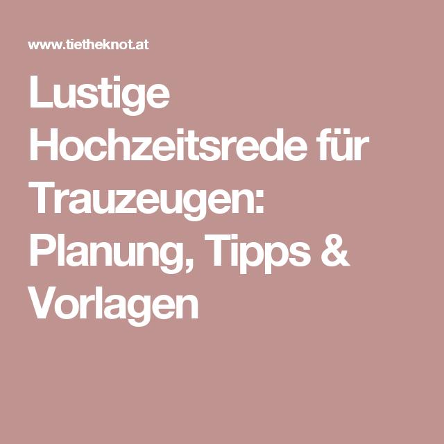 Lustige Hochzeitsrede fr Trauzeugen Planung Tipps  Vorlagen  Hochzeit  Trauzeugin